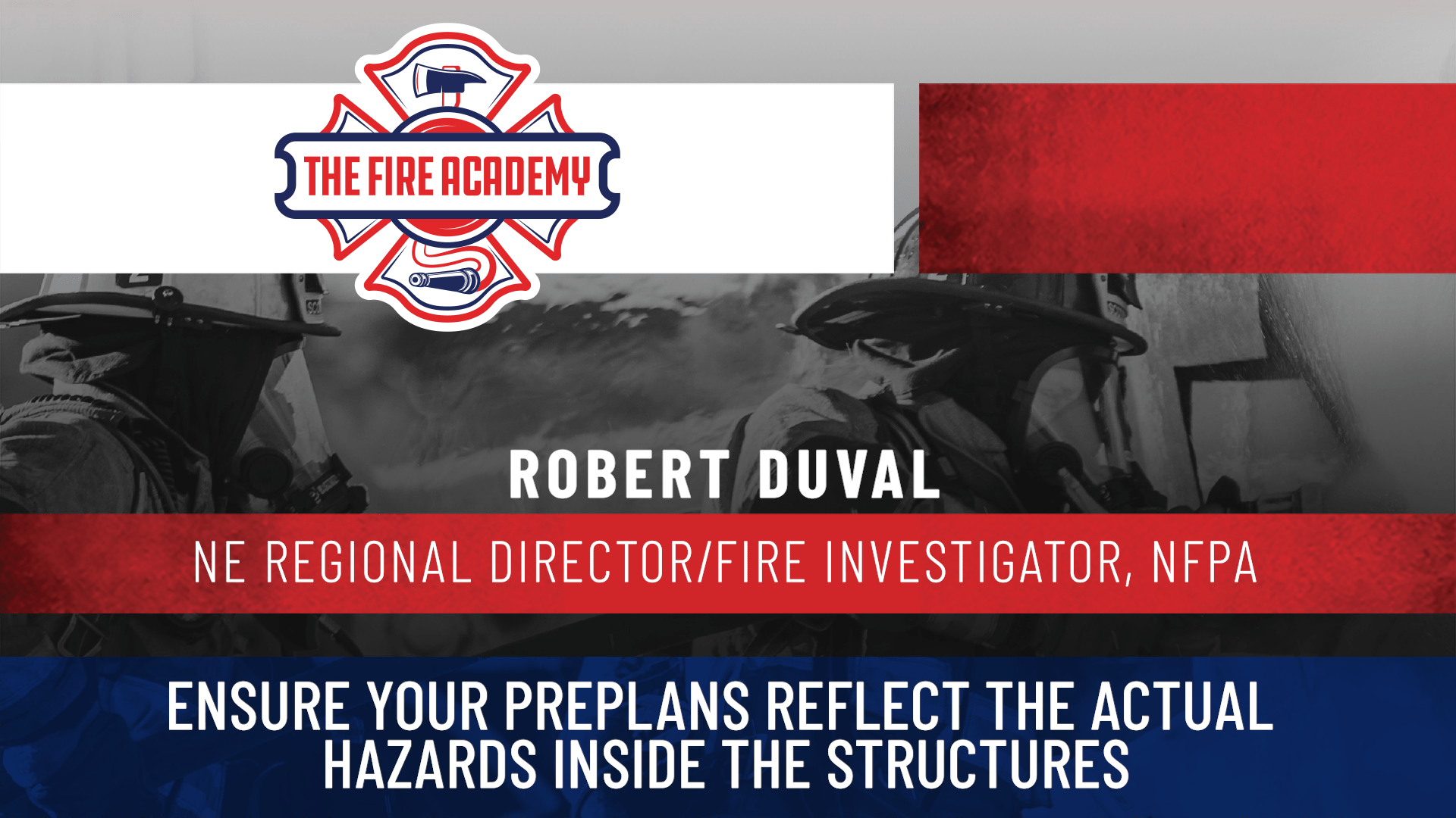 Ensure Your Preplans Reflect the Actual Hazards Inside the Structures