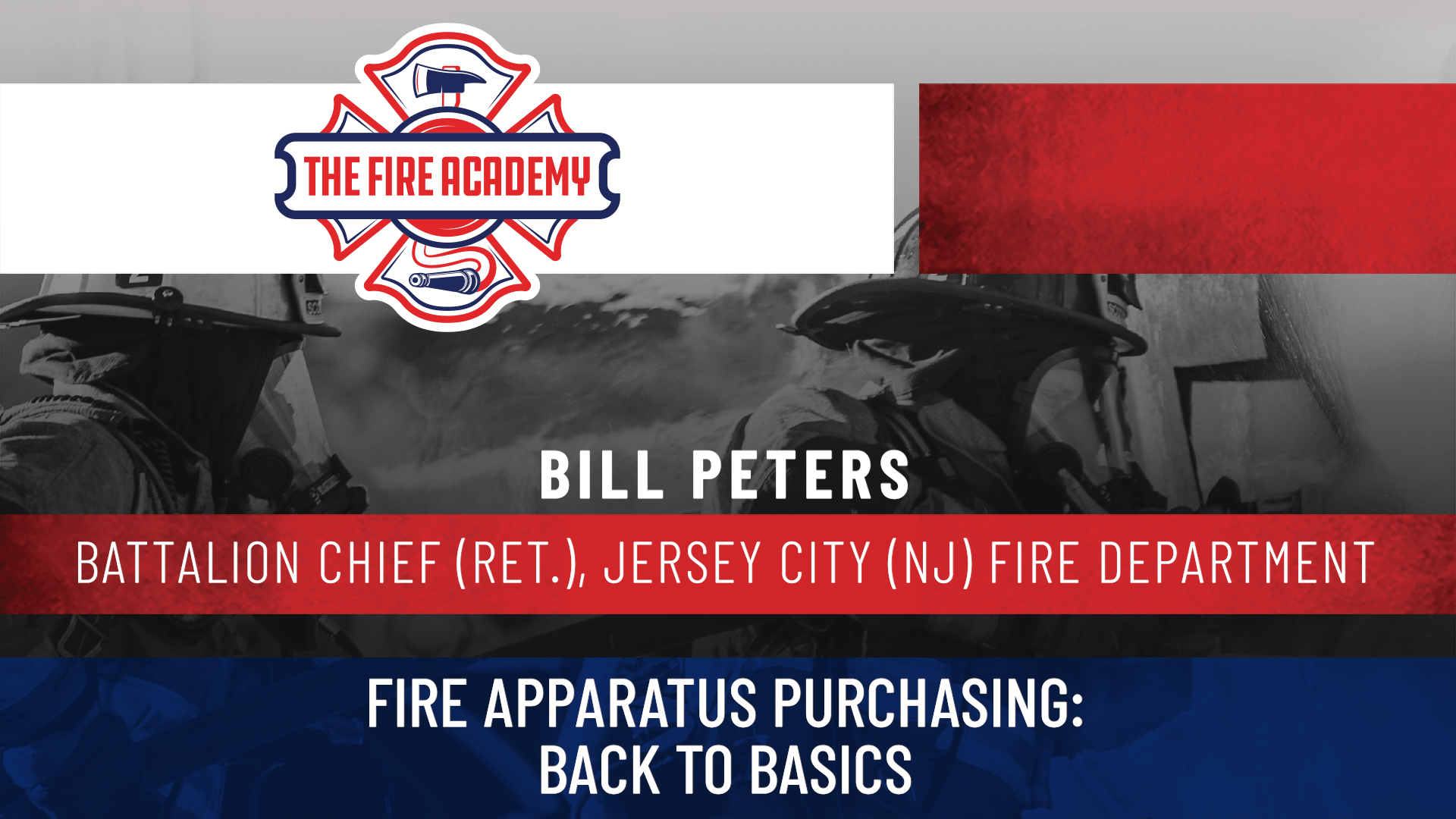 Fire Apparatus Purchasing: Back to Basics
