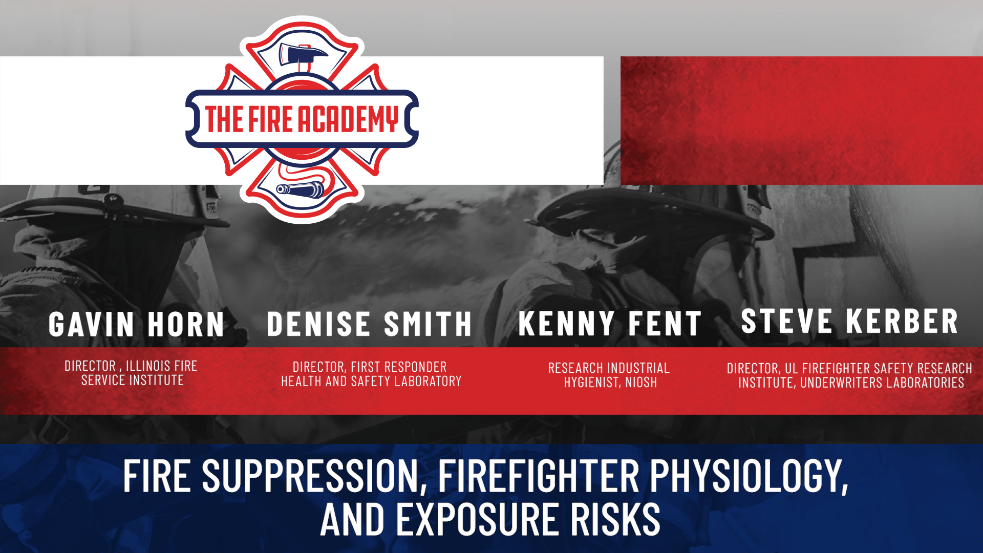 Fire Suppression, Firefighter Physiology, and Exposure Risks