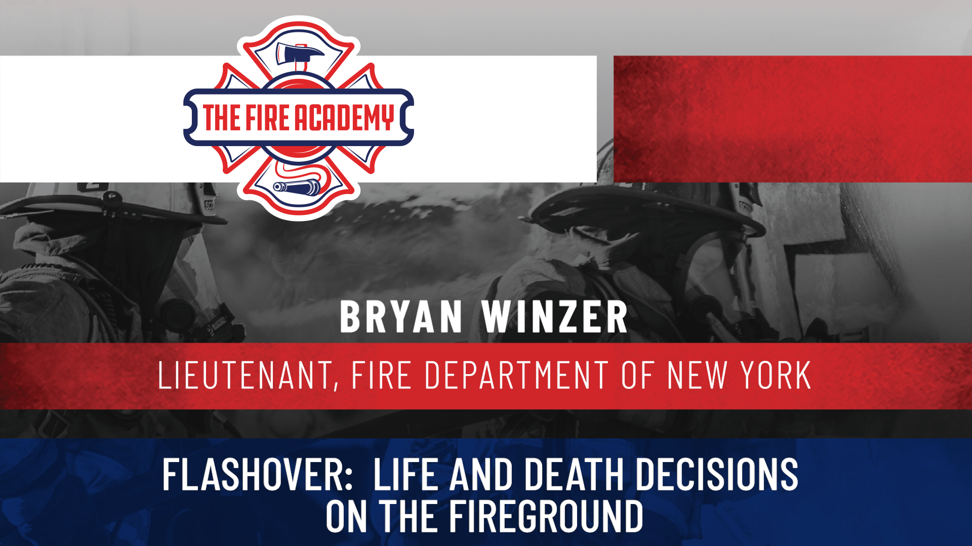 Flashover: Life and Death Decisions on the Fireground