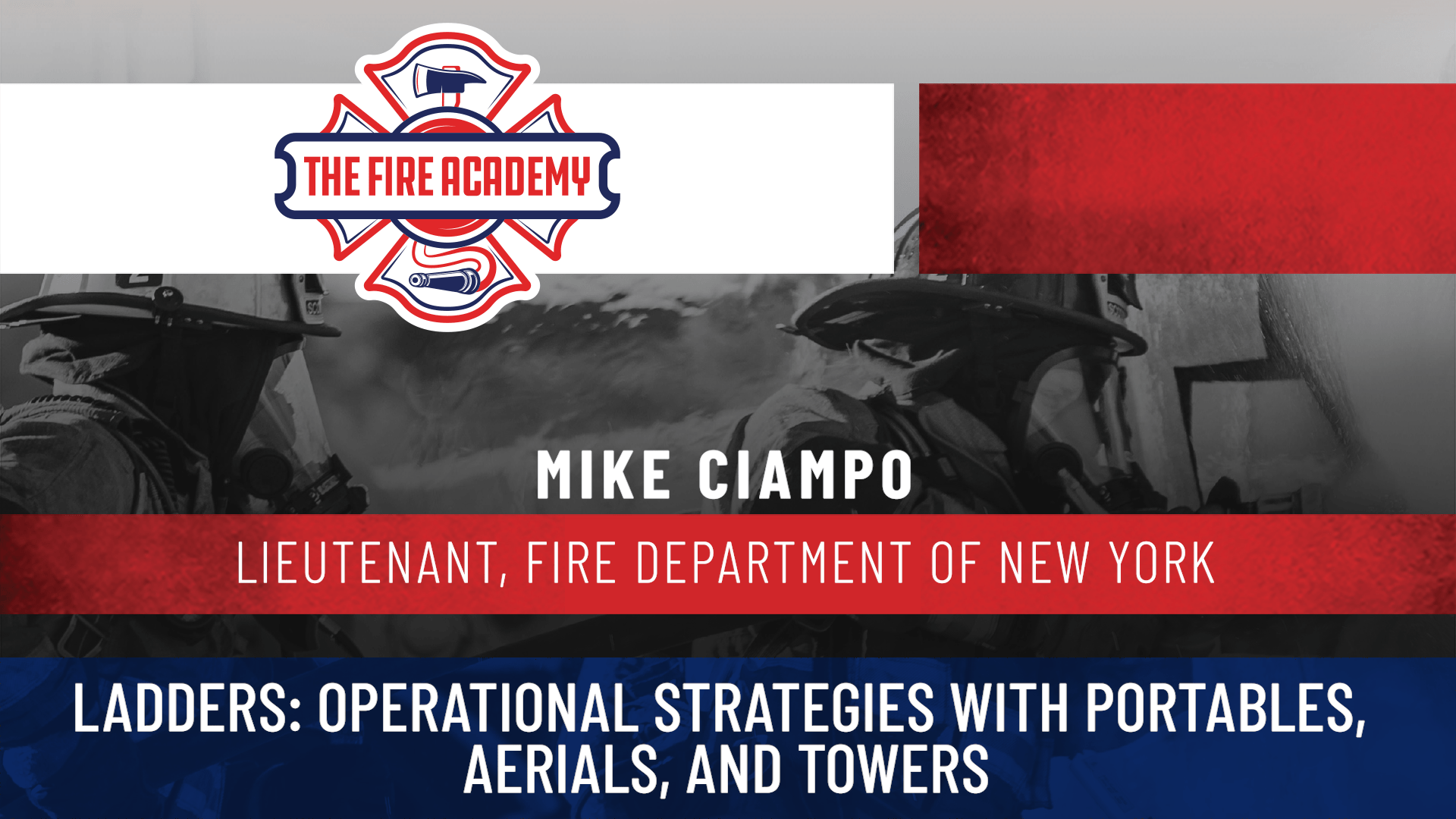 Ladders: Operational Strategies with Portables, Aerials, and Towers
