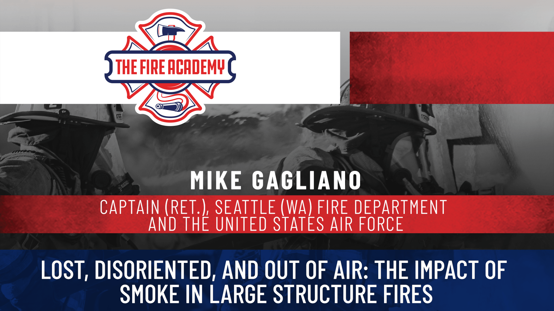Lost, Disoriented and Out of Air: The Impact of Smoke in Large Structure Fires