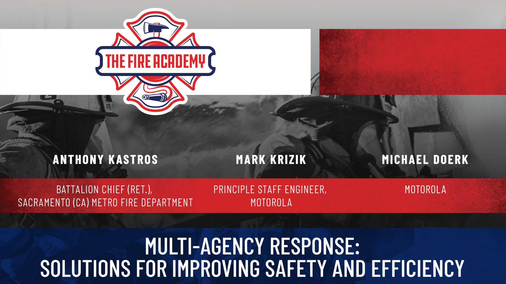 Multi-Agency Response: Solutions for Improving Safety and Efficiency
