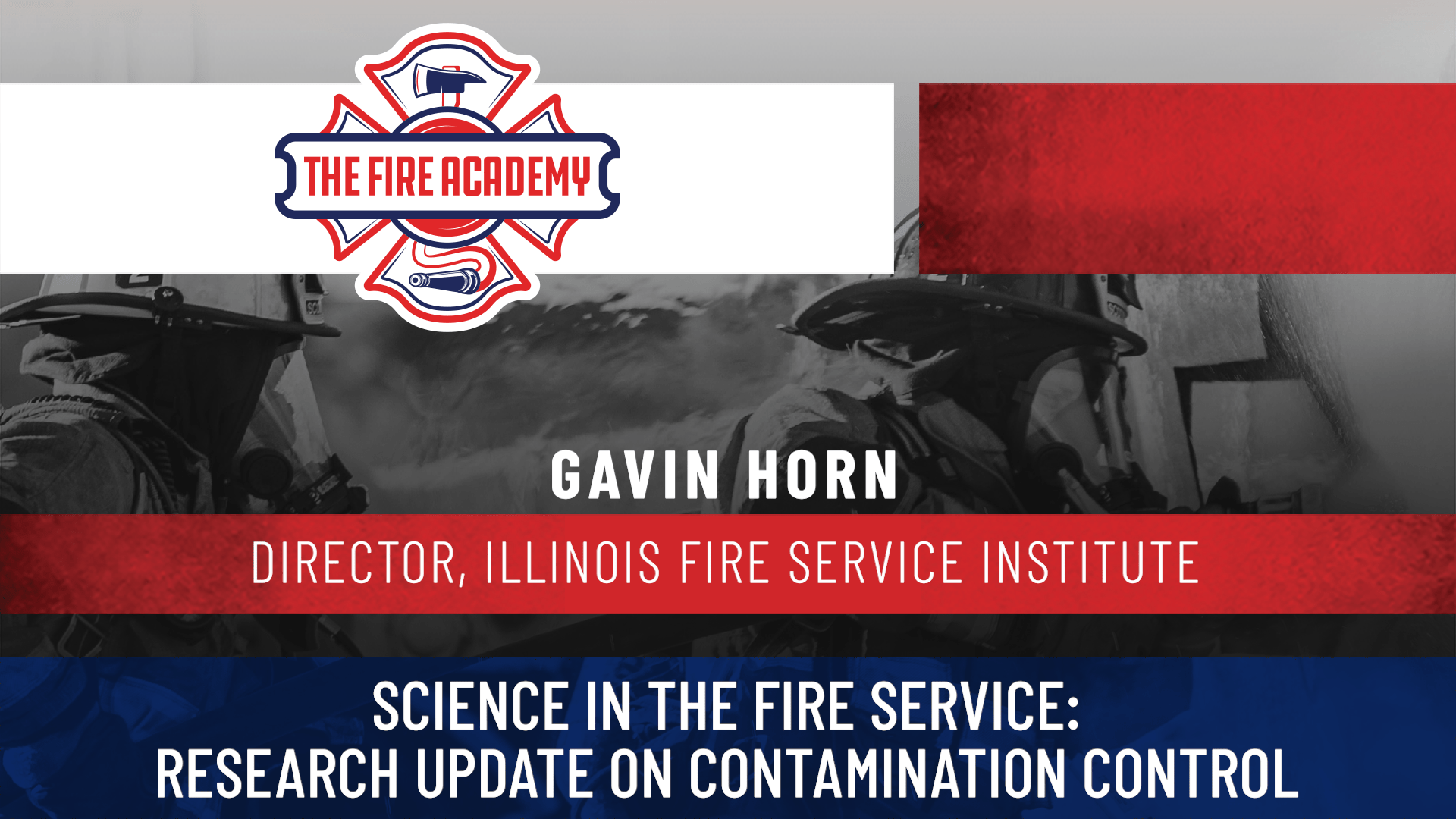 Science in the Fire Service: Research Update on Contamination Control