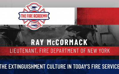The Extinguishment Culture in Today's Fire Service