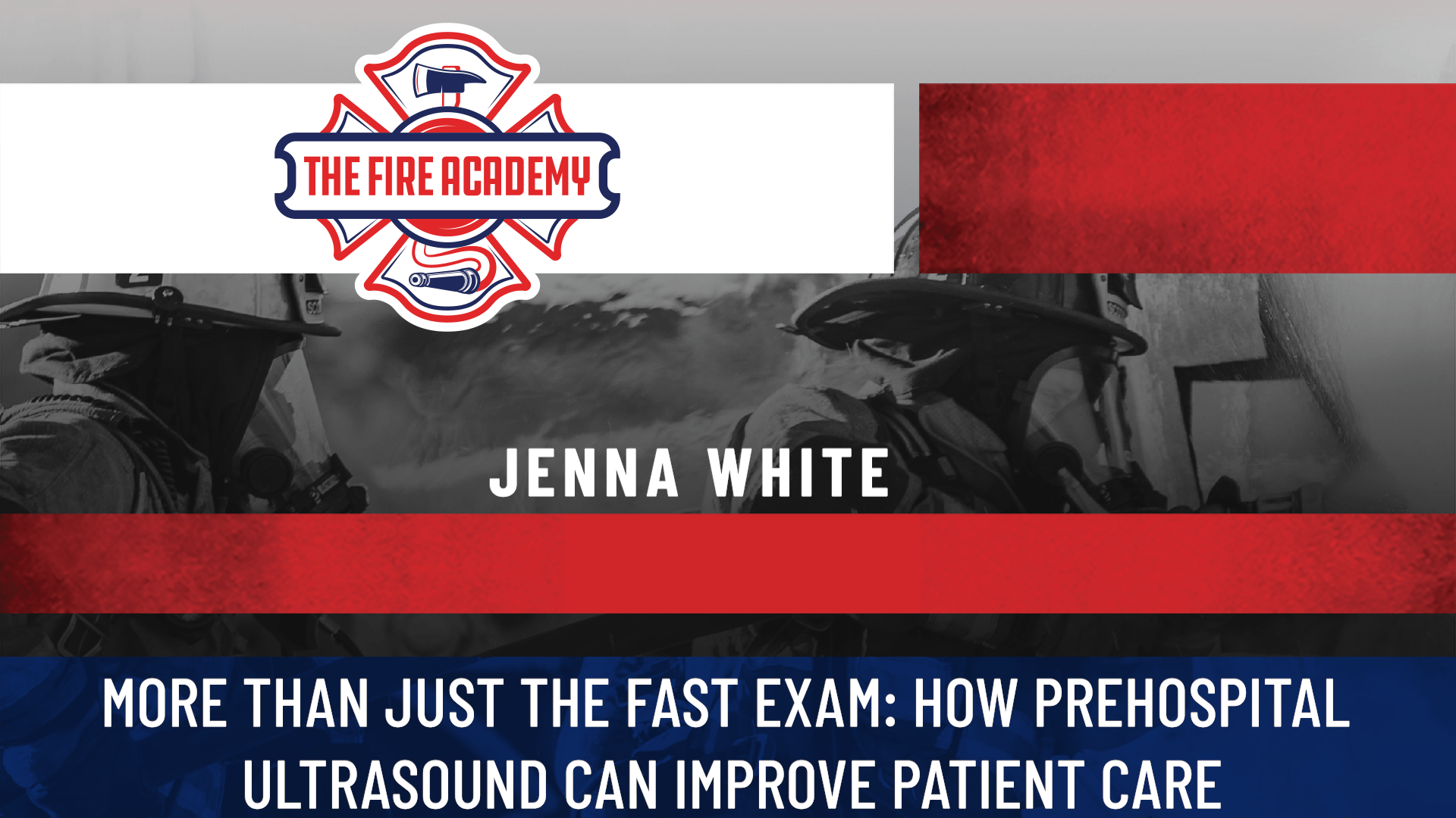 More than Just the FAST Exam: How Prehospital Ultrasound Can Improve Patient Care
