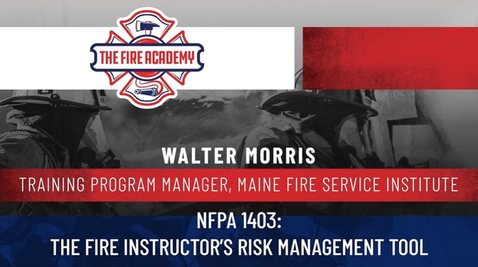 NFPA 1403: The Fire Instructor's Risk Managenment Tool