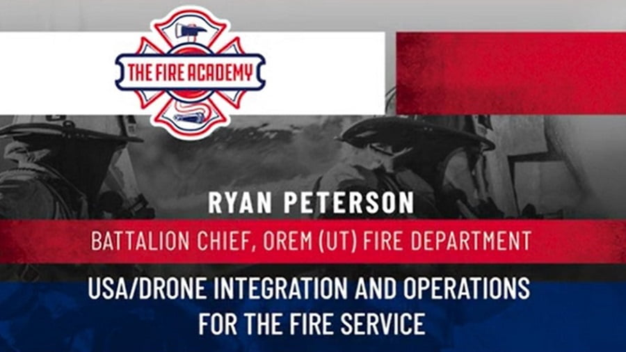 UAS/Drone Integration and Operations for the Fire Service