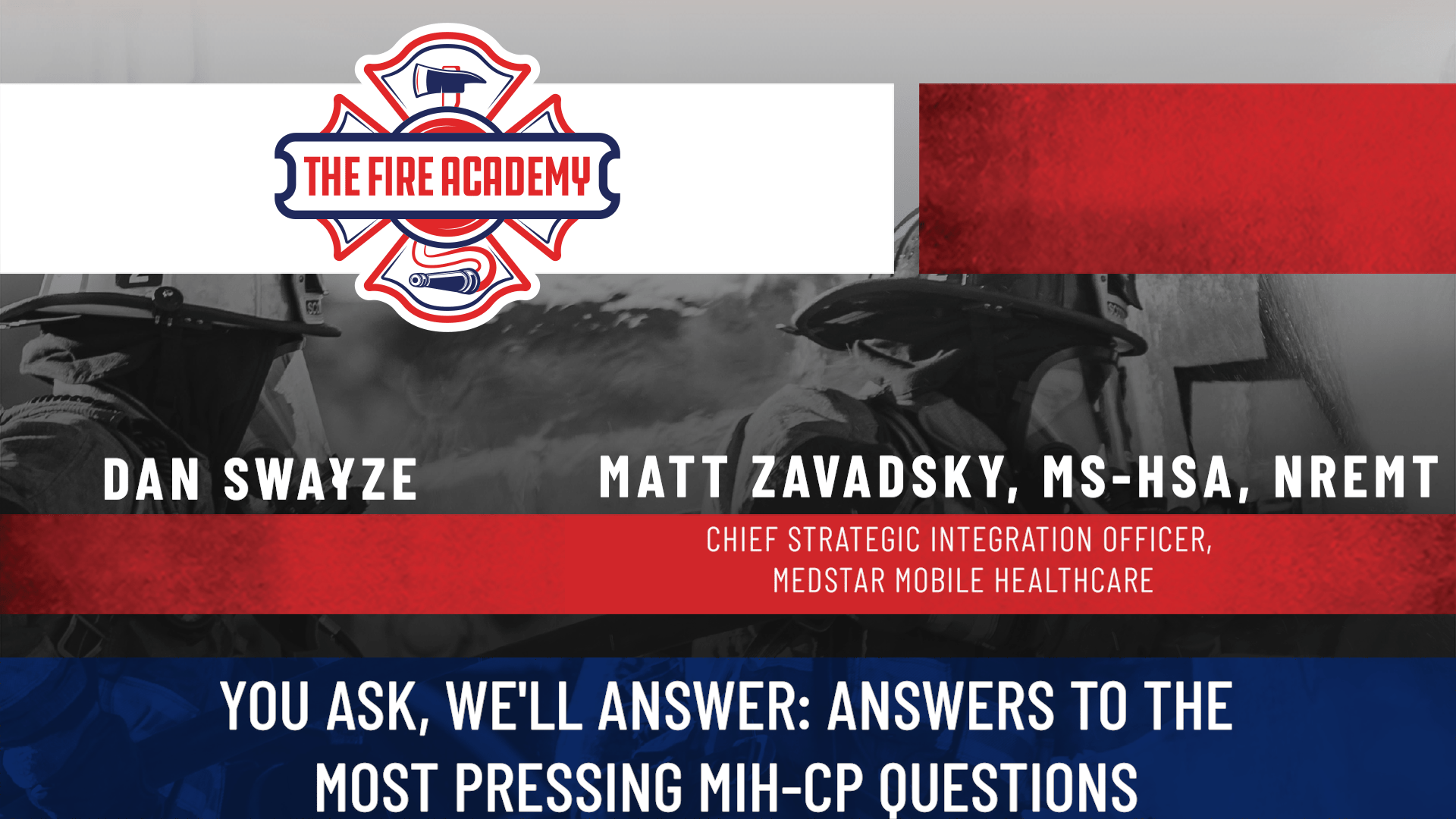 You Ask' We'll Answer: Answers to the Most Pressing MIH-CP Questions