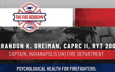 Psychological Health for Firefighters: Behavioral Health Basics, Suicide Awareness, and Self-Care
